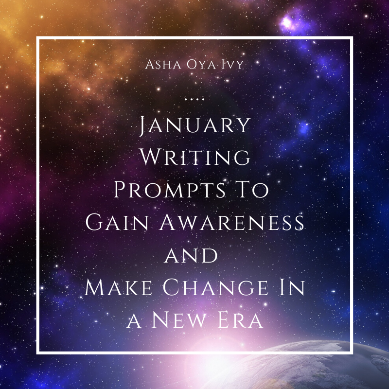 January Writing Prompts To Gain Awareness and Make Change In a New Era