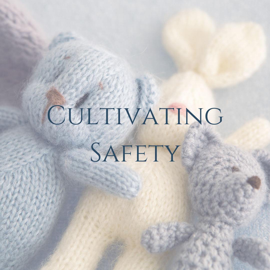 Cultivating Safety