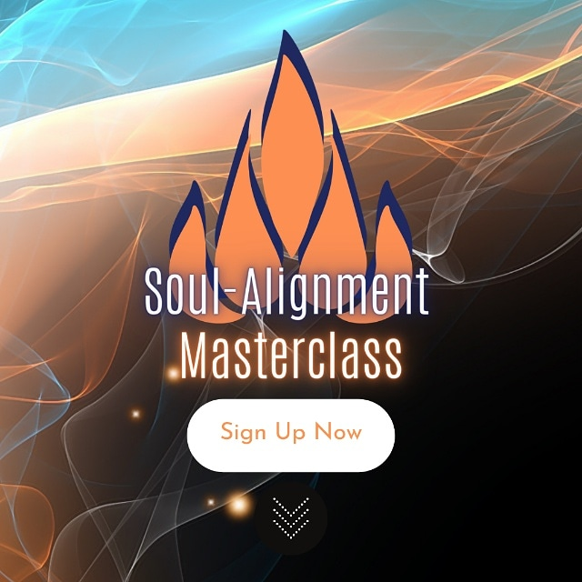 The long-awaited Soul-Alignment Masterclass is available!