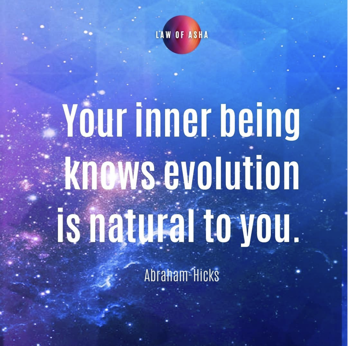 This is what is natural to all life…
