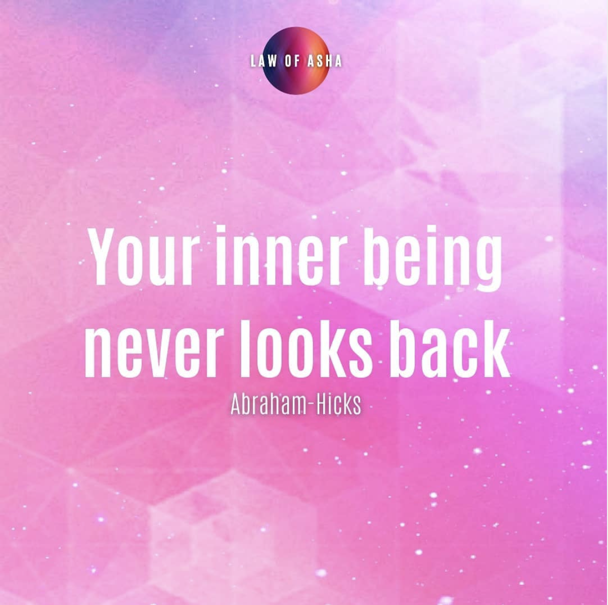 Your Inner Being Never Looks Back